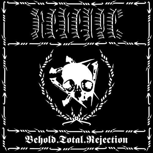 Revenge- Behold.Total.Rejection