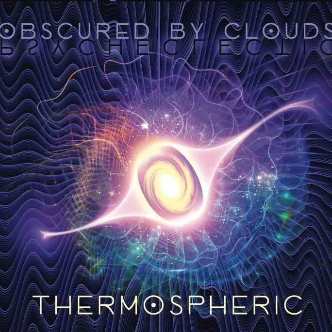 Obscured By Clouds- Thermospheric