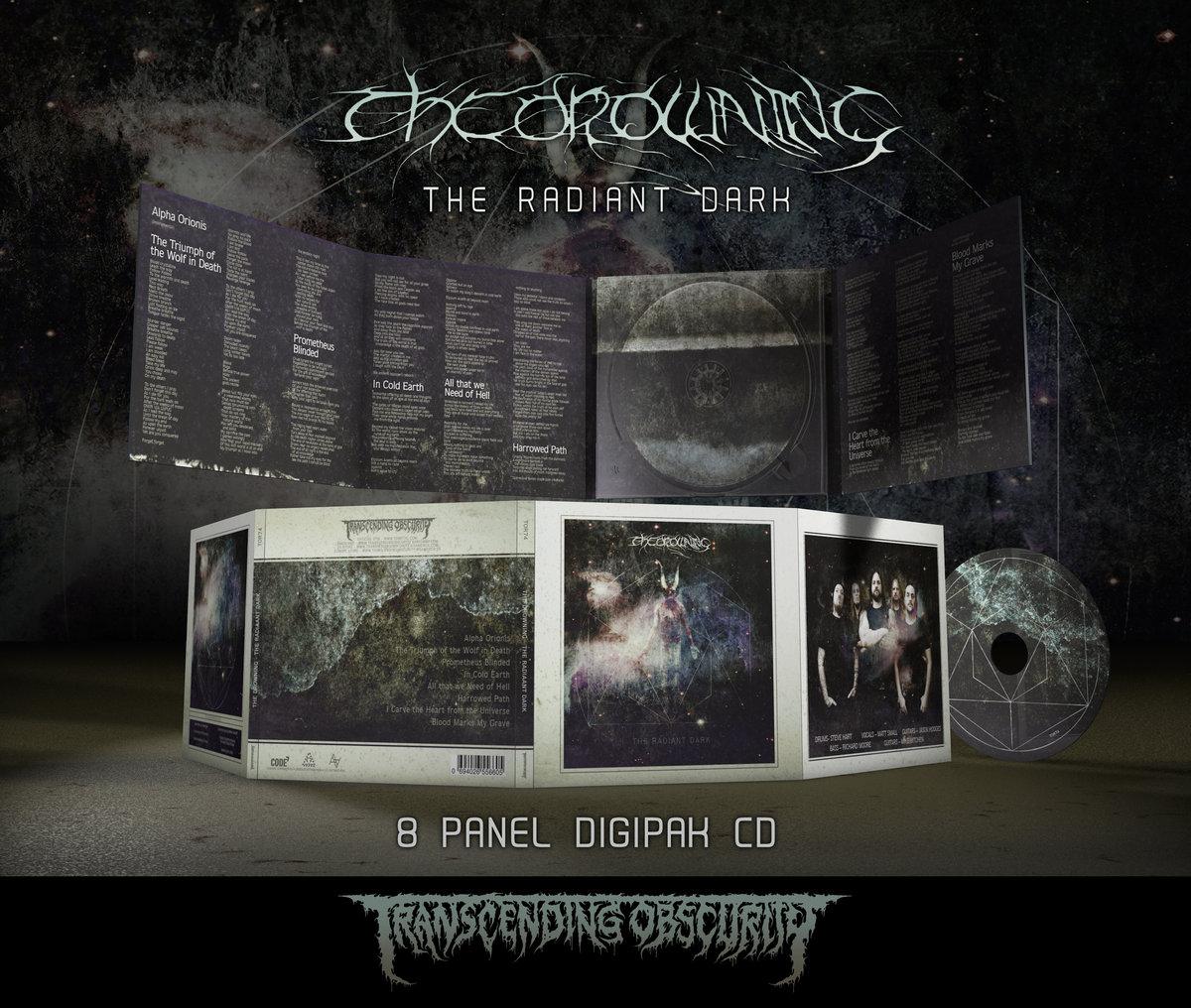 THE DROWNING (UK) - The Radiant Dark (Death / Doom Metal) 8-Panel Digipak  CD on Metallic Paper - TRANSCENDING OBSCURITY
