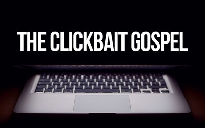 The Clickbait Gospel