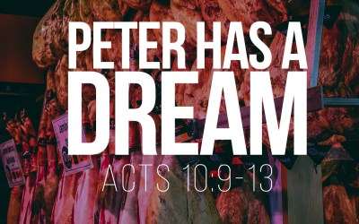 Peter Has a Vision – Acts 10:9-13