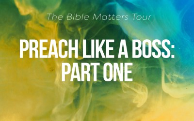 Preach Like a Boss – Part One