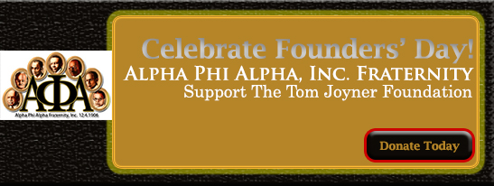 Tom Joyner Foundation highlights  Alpha Phi Alpha Fraternity Inc. 108 Years of Service