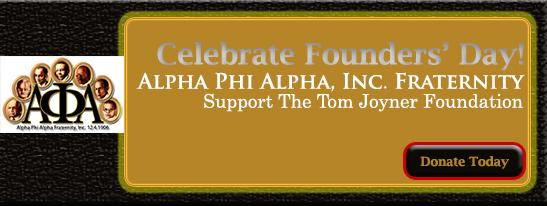 Tom Joyner Foundation highlights  Alpha Phi Alpha Fraternity Inc. 108 Years of Service
