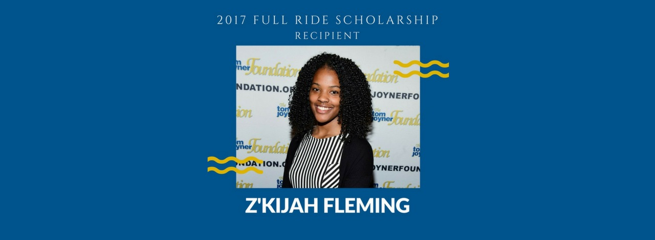 Congratulations, Z'Kijah Fleming, 2017 Full Ride Scholarship Winner
