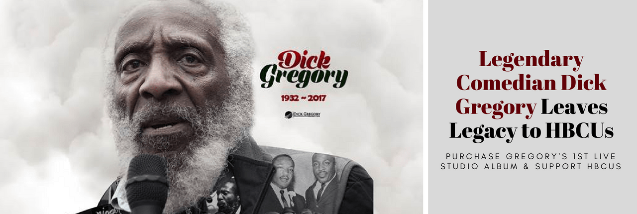 Legendary Comedian Dick Gregory Leaves Legacy to HBCUs