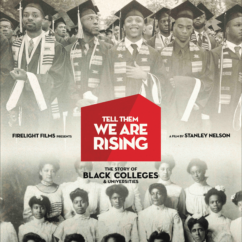 PBS Examines The History Of HBCUs With New Documentary, 'Tell Them We Are Rising'