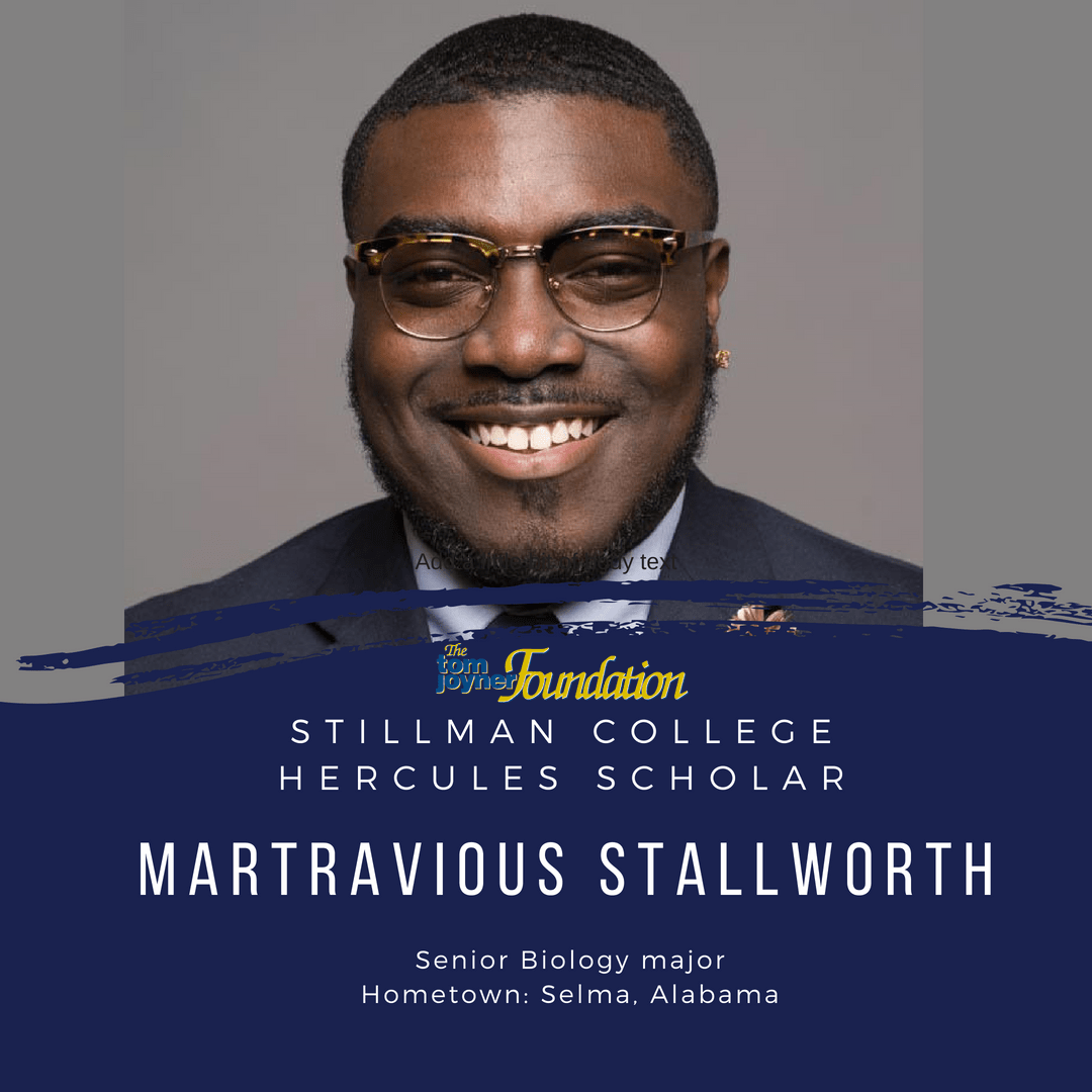 Martravious Stallworth Lives By the Perfect Motto. Meet Today's Hercules Scholar from Stillman College