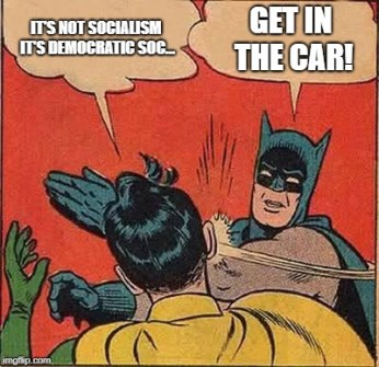 Democratic Socialism meme batman