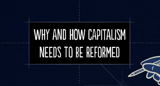 why capitalism needs to be reformed