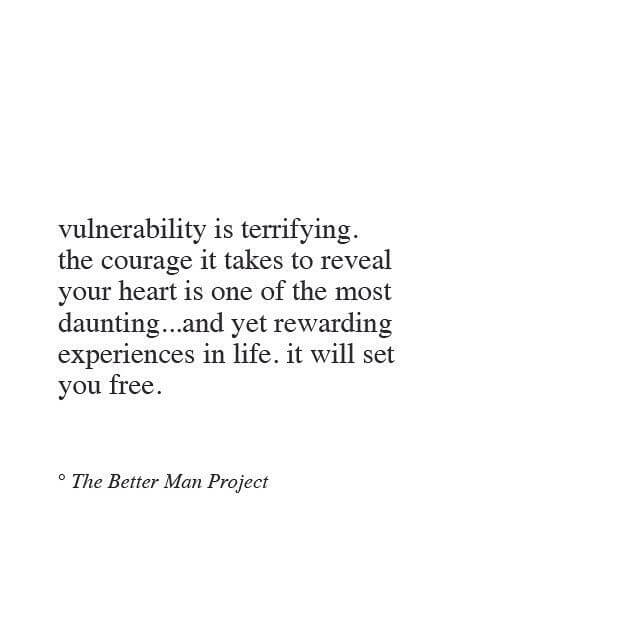 better man vulnerable