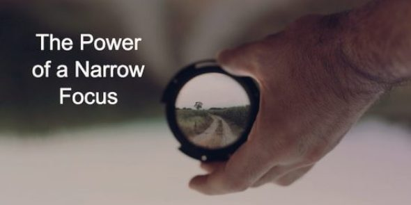 The power of a narrow focus