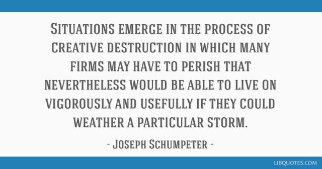 Creative Destruction quote Joseph Schumpeter