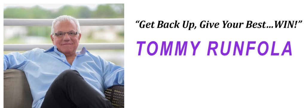 5 Reasons the Word Someday is Curbing Your Success, Tommy Runfola