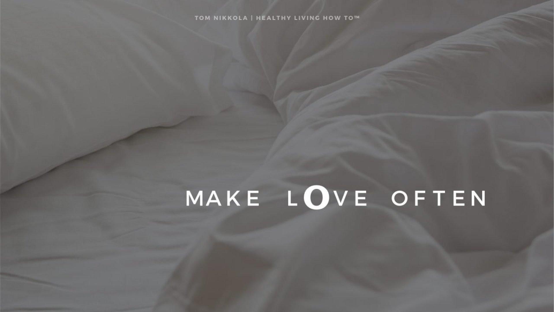 Make Love Often   Tom Nikkola