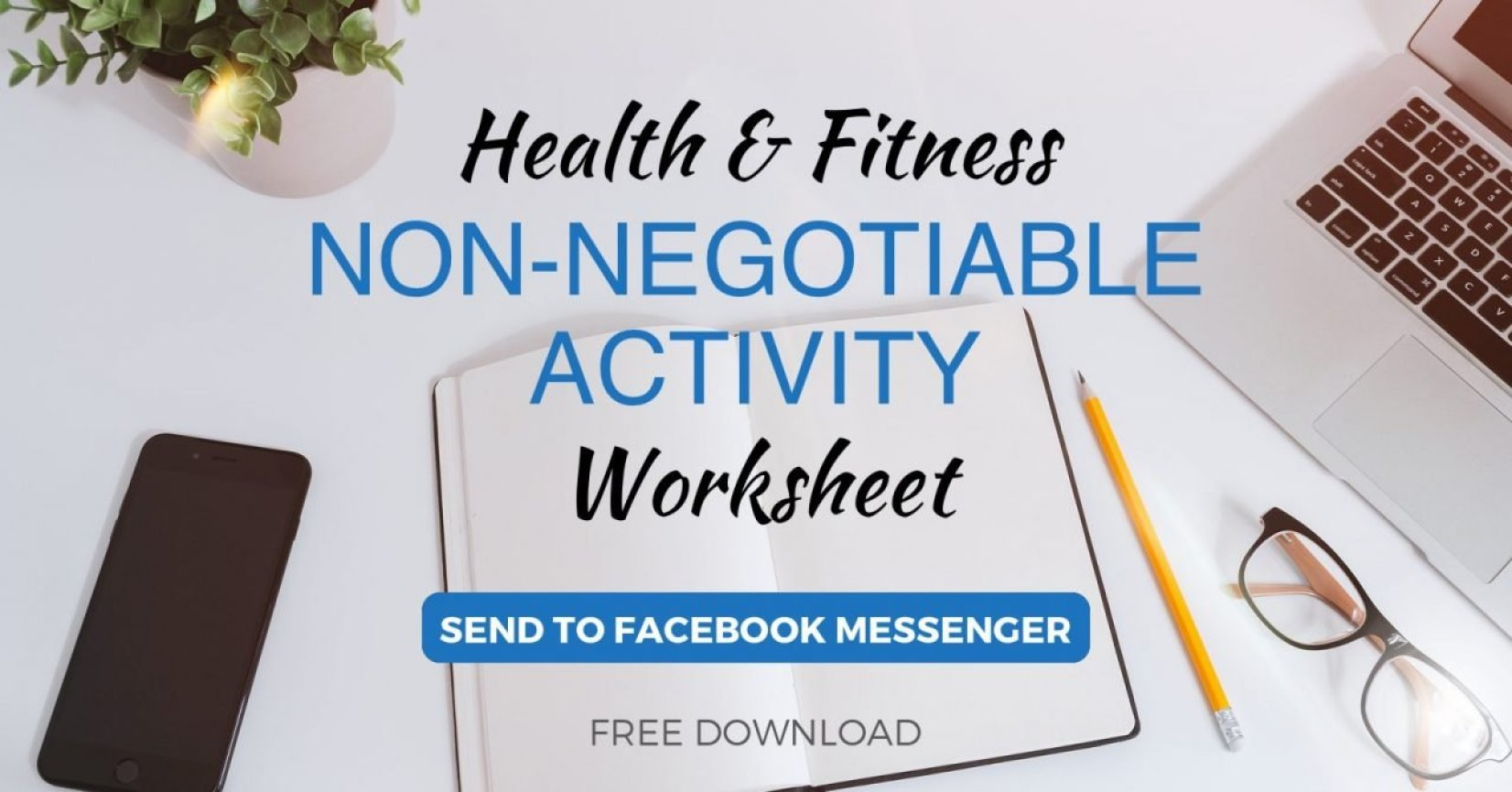 Willpower & Non-Negotiable Activity Worksheet Download | Tom Nikkola