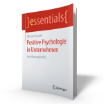Positive Psychologie in Unternehmen - Michael Tomoff