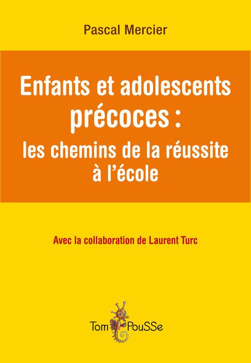 Enfants et adolescents précoces : les chemins de la réussite à l'école