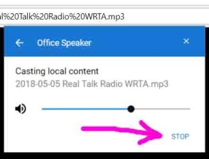 Screenshot of the Google Chrome browser on PC, showing the -Casting Local Content- window, to -Office Speaker-. The STOP button is highlighted..