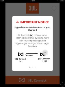 Screenshot of the JBL Connect Plus app on iOS. Connected to a Charge 3 speaker. Displaying first important notice about upgrading the firmware on this connected Bluetooth speaker.