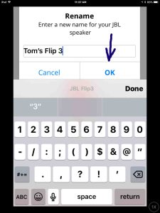 Screenshot of the JBL Connect Plus app on iOS, showing the JBL Flip 3 speaker rename screen. The name has been edited to Tom's Flip 3. JBL Flip 3 change name.