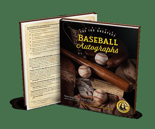 100 Greatest Baseball Autographs - Award-Winning Baseball Collectors Book