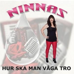 Frame singel final - NINNAS -Hur ska man våga tro TONAL007