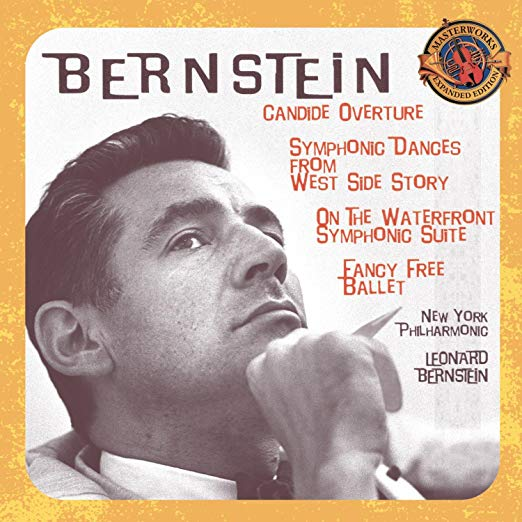 Bernstein: Candide Overture / Symphonic Dances from West Side Story / On the Waterfront - Symphonic Suite / Fancy Free Ballet cover art