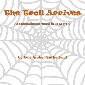 Cover art for The Troll Arrives accompaniment in C. It shows a grey spider web with orange text.