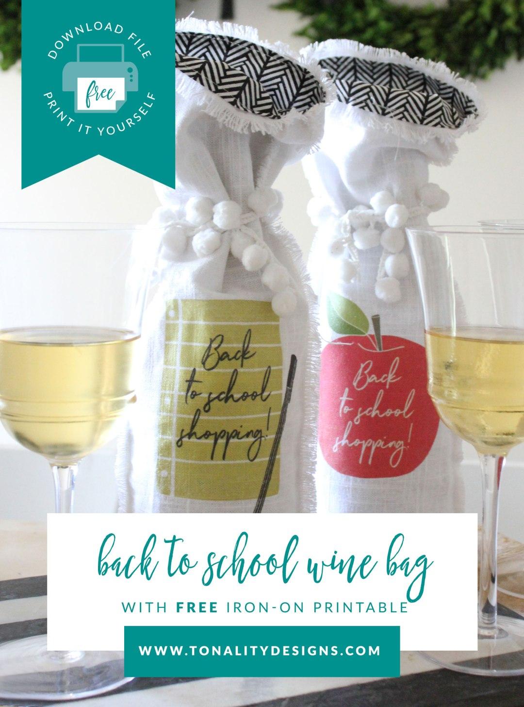 Back To School Wine Bag Tutorial Tonality Designs