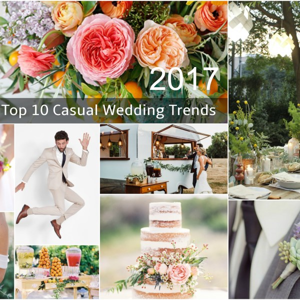 2017 Top 10 Casual Wedding Trends