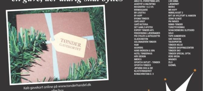 Julebyen Tønder: Tønder bygavekortet er den helt rigtige julegave