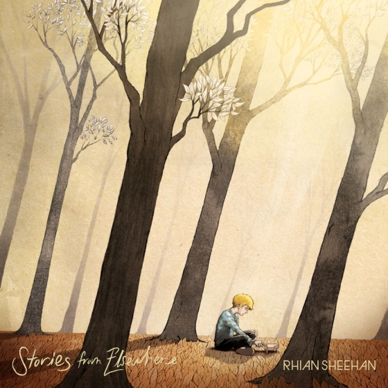 Rhian Sheehan - Stories From Elsewhere