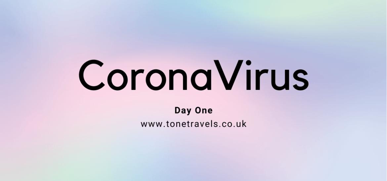 CoronaVirus Day One