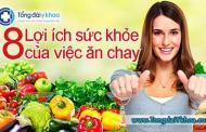 8 lợi ích sức khỏe của việc ăn chay