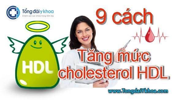 Chín cách để tăng mức cholesterol HDL