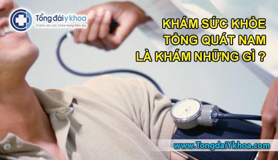 kham suc khoe tong quat nam kham suc khoe dinh ky