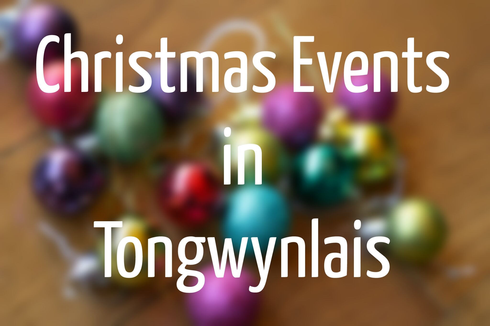 Christmas Events in Tongwynlais header