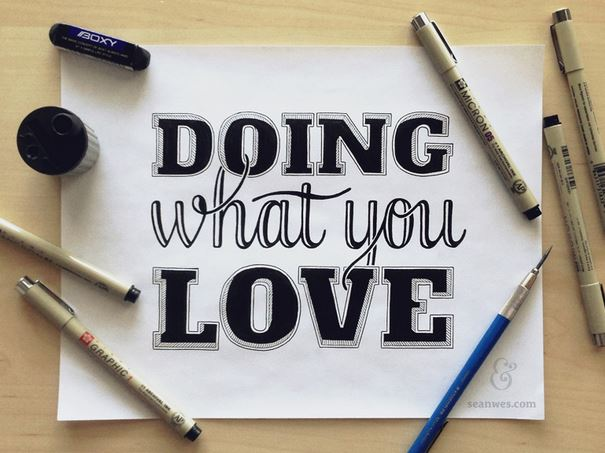 Doing What You Love…