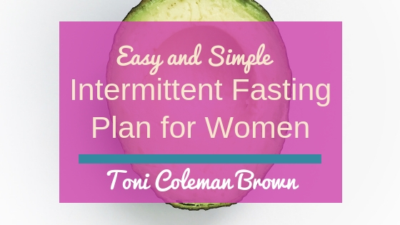 An Intermittent Fasting Plan for Women That's Super Easy to Follow