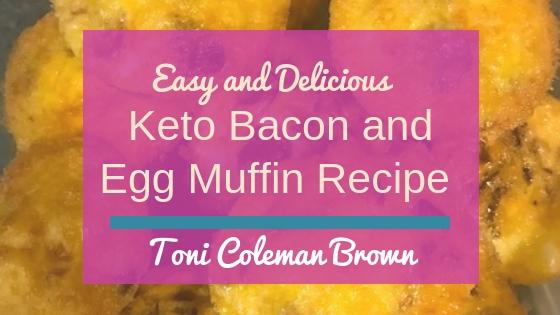 Keto Bacon and Egg Muffin Recipe