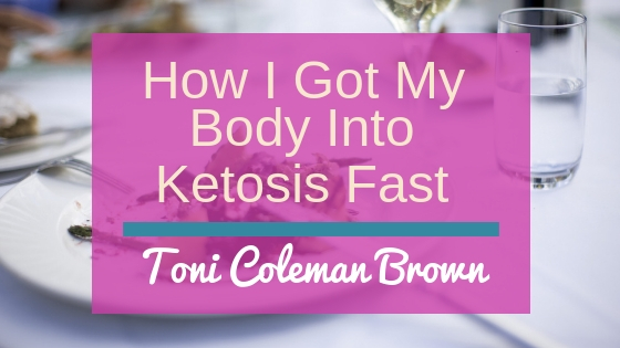 How Do I Get My Body Into Ketosis Fast