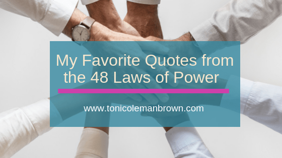 My Favorite 48 Laws of Power Quotes