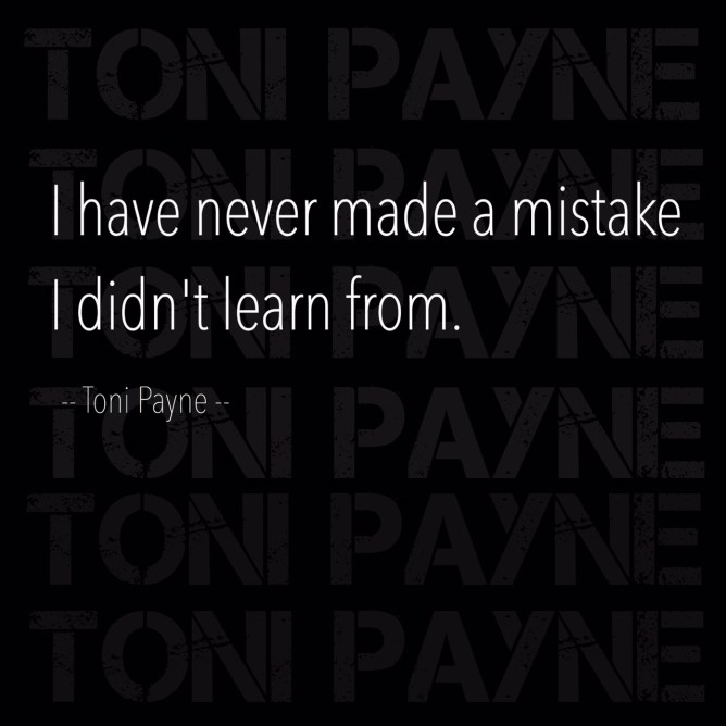 quotes about mistakes - i have never made a