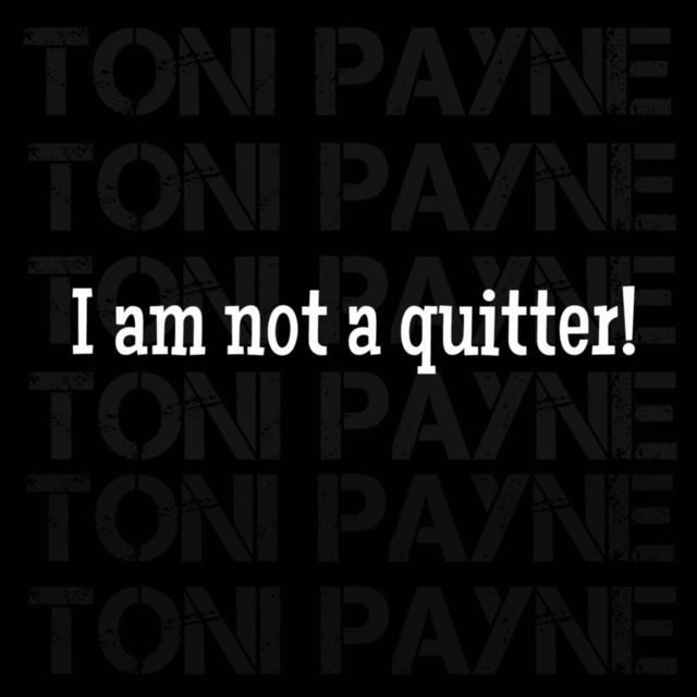 I am not a Quitter Picture Quote