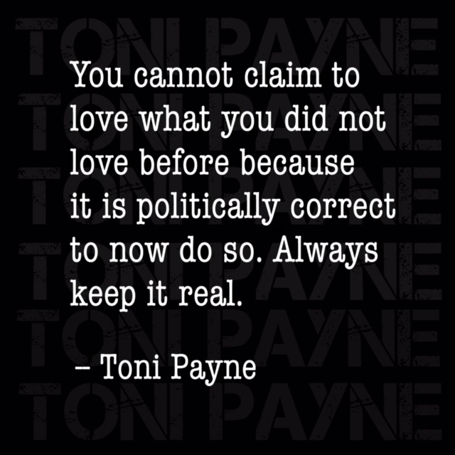 Toni Payne Quote about Keeping it real when in love