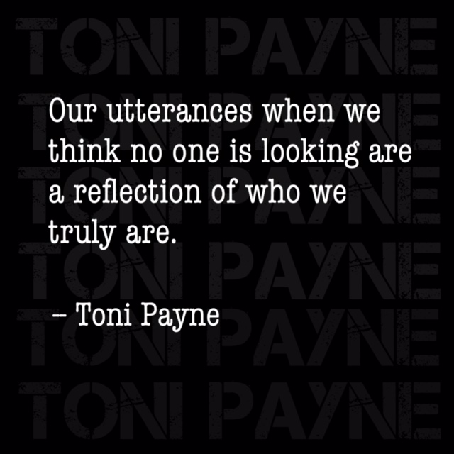 Toni Payne Quote about Who we really are