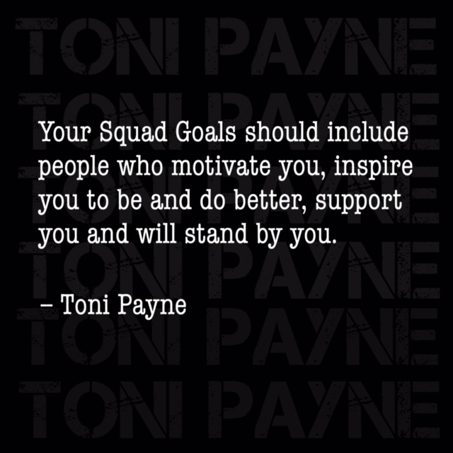 Toni Payne Quote about friendship goals