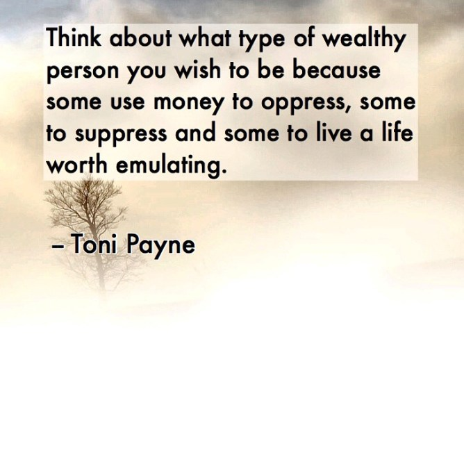 quote about using your wealth wisely