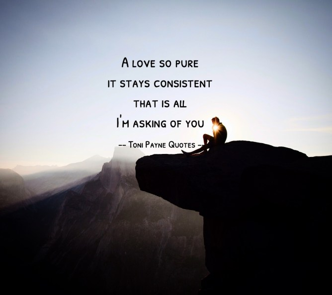 Quote about pure consistent love